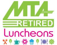 MTA Retired Spring Luncheons