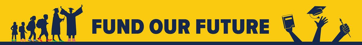 Fund Our Future Header